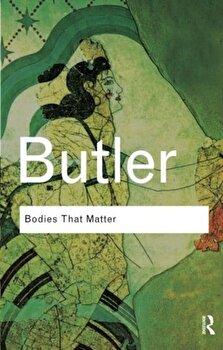 Bodies That Matter, Paperback/Judith Butler imagine