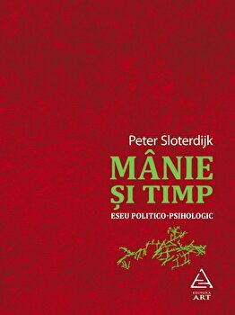 Manie si timp-Peter Sloterdijk imagine