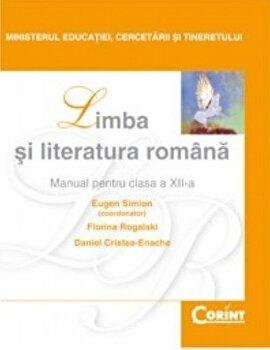Limba si literatura romana. Manual pentru clasa a XII-a/Eugen Simion