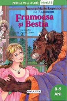 Frumoasa si bestia. Primele mele lecturi - Nivelul 2 (8-9 ani)/Olga M. Yuste