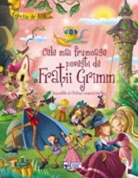 Cele mai frumoase povesti de Fratii Grimm. Colectia de aur/***
