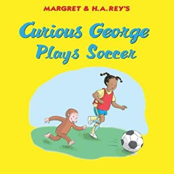 Curious George Plays Soccer, Hardcover/H. A. Rey imagine