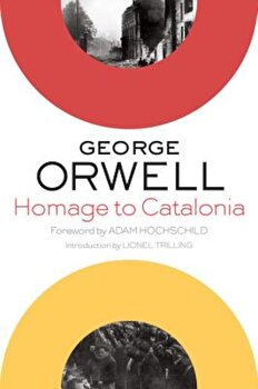 Homage to Catalonia, Paperback/George Orwell poza cate