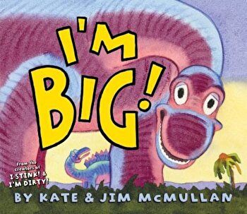 I'm Big!, Hardcover/Kate McMullan poza cate