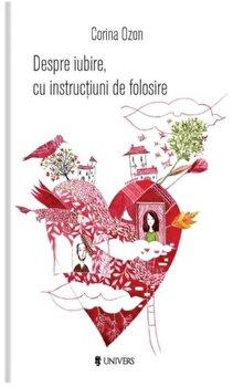 Coperta Carte Despre iubire, cu instructiuni de folosire