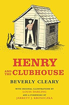 Henry and the Clubhouse, Hardcover/Beverly Cleary poza cate