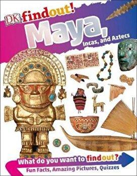 Maya, Incas, and Aztecs, Paperback/*** poza cate
