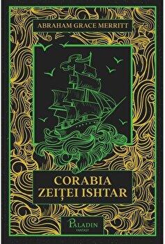 Corabia zeitei Ishtar/Abraham Merritt