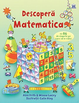 Descopera Matematica/Alex Frith, Minna Lacey, Colin King