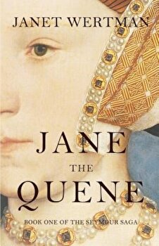 Jane the Quene, Paperback/Janet Wertman