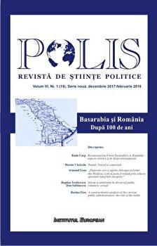 Polis. Basarabia si Romania. Dupa 100 de ani/***