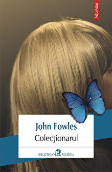 Colectionarul (editia 2019)/John Fowles