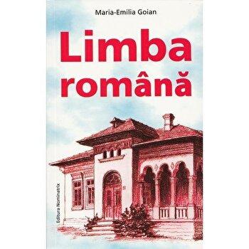 Limba romana/Maria Emilia Goian