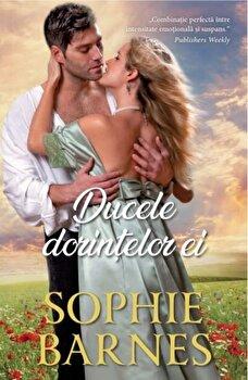 Ducele dorintelor ei/Sophie Barnes