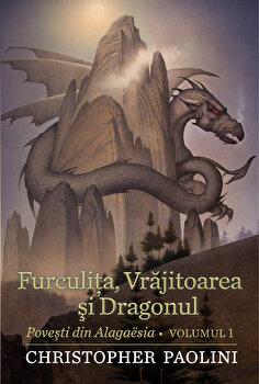 Furculita, vrajitoare si dragonul/Christopher Paolini
