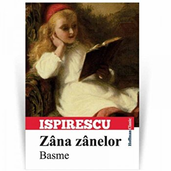 Zana Zanelor/Petre Ispirescu poza cate