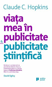 Viata mea in publicitate. Publicitate stiintifica/Claude C. Hopkins imagine elefant 2021