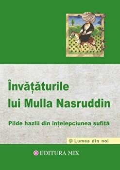 Invataturile lui Mulla Nasruddin/*** imagine elefant.ro 2021-2022