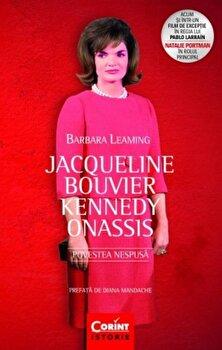 Coperta Carte Jacqueline Bouvier Kennedy Onassis. Povestea nespusa