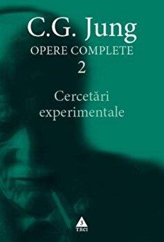 Coperta Carte Opere Complete 2. Cercetari experimentale