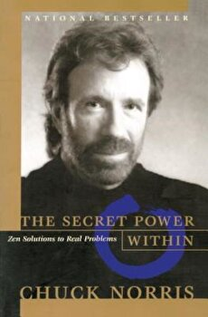 The Secret Power Within, Paperback/Chuck Norris poza cate