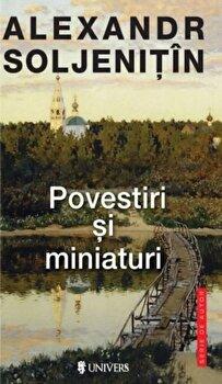Povestiri si miniaturi/Alexandr Soljenitin
