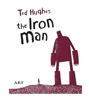 Barbatul de fier, the iron man (bilingv)/Ted Hughes imagine