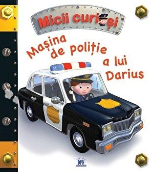 Masina de politie a lui Darius/*** imagine elefant.ro 2021-2022