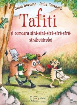 Tafiti si comoara stra-stra-stra-stra-stra-strabunicului/Julia Boehme-Julia Ginsbach poza cate