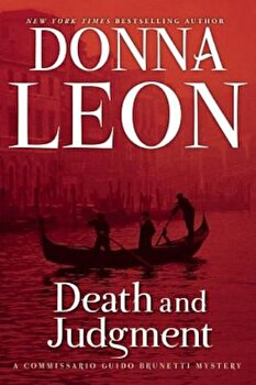 Death and Judgment, Paperback/Donna Leon poza cate