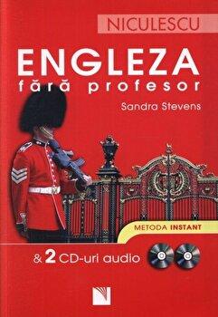 Engleza fara profesor si 2 CD-uri audio. Metoda instant---TEST/Sandra Stevens imagine elefant.ro 2021-2022