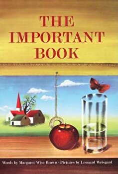 The Important Book, Hardcover/Margaret Wise Brown poza cate