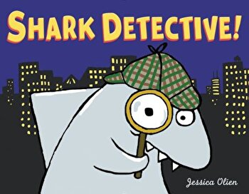 Shark Detective!, Hardcover/Jessica Olien poza cate
