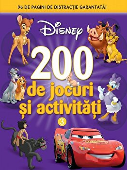 Disney. 200 de jocuri si activitati. vol. 3/Disney imagine elefant.ro 2021-2022