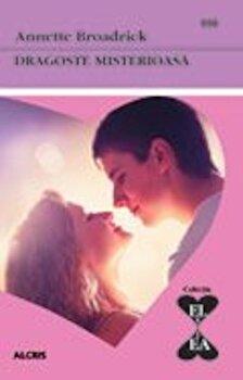Dragoste misterioasa/Annette Broadrick imagine