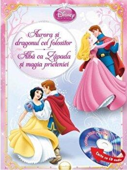 Aurora si dragonul cel folositor. Alba ca Zapada si magia prieteniei (carte cu CD audio)/***