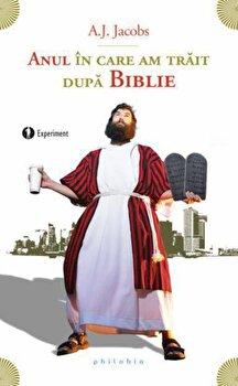 Coperta Carte Anul in care am trait dupa Biblie