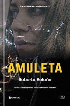 Amuleta/Roberto Bolano imagine elefant 2021