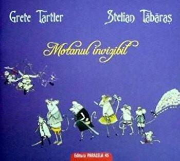 Motanul invizibil/Stelian Tabaras, Grete Tartler