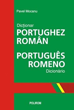 Dictionar portughez-roman. Portugues-romeno dicionario/Pavel Mocanu imagine elefant.ro 2021-2022