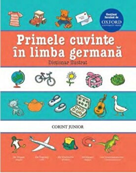 Primele cuvinte in limba germana. Dictionar ilustrat/*** imagine elefant.ro 2021-2022