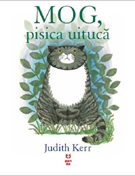 MOG pisica uituca/Judith Kerr