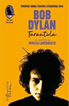 Tarantula/Bob Dylan imagine elefant.ro 2021-2022