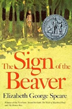 The Sign of the Beaver, Hardcover/Elizabeth George Speare imagine