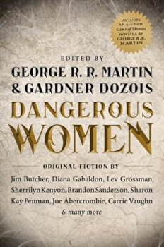 Dangerous Women, Paperback/George R. R. Martin poza cate