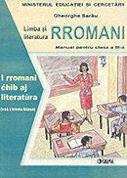 Limba si literatura rromani. Manual pentru clasa a III-a/Gheorghe Sarau imagine elefant.ro 2021-2022