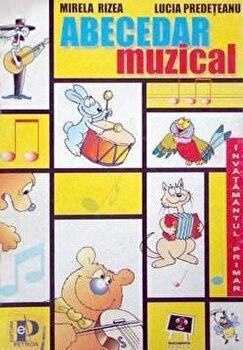 Abecedar muzical/ Mirela Rizea, Lucia Predeteanu imagine elefant.ro 2021-2022