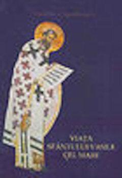 Viata Sfantului Vasile cel Mare/Pr. Stelianos Papadopoulos poza cate