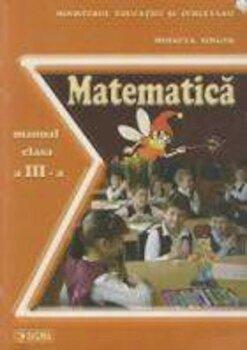 Matematica. Manual clasa a III-a/Mihaela Singer