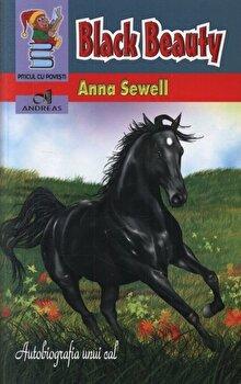 Black Beauty. Povestea unui cal/Anna Sewell poza cate